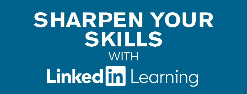 Sharpen your skills with LinkedIn Learning