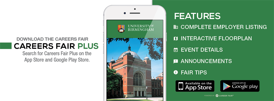 Download the Careers Fair App. Search for Careers Fair Plus on the App Store or Google play store.