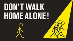 Don't-walk-home-alone